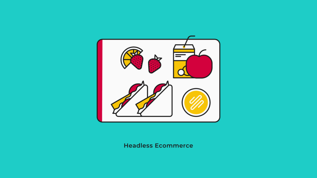 headless commerce - flat lunch graphics